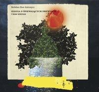Elegia o śpiewających drzwiach i inne wiersze Antonycz Bohdan-Ihor