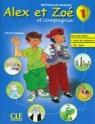 Alex et Zoe 1 Podręcznik z płytą CD Samson Colette
