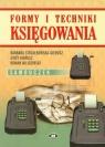 Formy i techniki księgowania samouczek Strzałkowska-Gierusz Barbara, Gierusz Jerzy, Nilidziński Roman