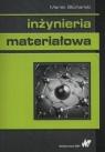 Inżynieria materiałowa Marek Blicharski