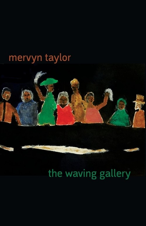 The Waving Gallery Taylor Mervyn