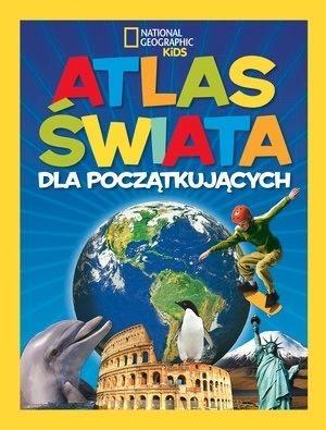 National Geographic Kids. Atlas świata dla począt. (Uszkodzona okładka) praca zbiorowa