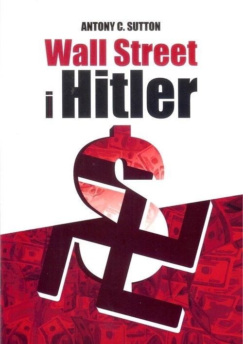 Wall Street i Hitler Sutton Antony C.