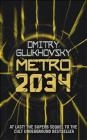 Metro 2034 Glukhovsky Dmitry