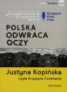 Polska odwraca oczy  (Audiobook) Kopińska Justyna