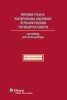 Informatyzacja postępowania sądowego w prawie polskim i wybranych państw