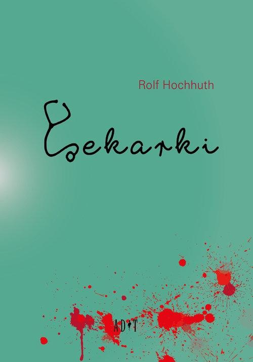 Lekarki Hochhuth Rolf