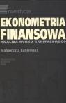 Ekonometria finansowa Analiza rynku kapitałowego Łuniewska Małgorzata