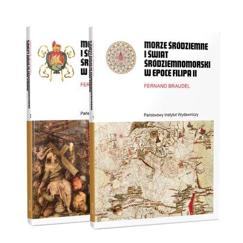 Morze Śródziemne i świat śródziemnomorski w epoce Filipa II. Tom 1-2 Braudel Fernand