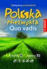 Quo vadis Polska Niezwykła.