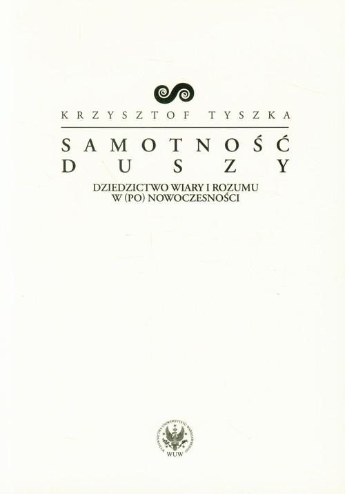 Samotność duszy Tyszka Krzysztof