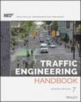Traffic Engineering Handbook Anurag Pande, Brian Wolshon,  ITE