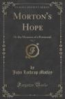 Morton's Hope, Vol. 2