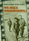 We mgle wrześniowej i inne opowiadania Zieliński Stanisław