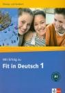 Mit Erfolg zu Fit in Deutsch 1 Ubungs- und Testbuch