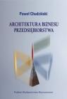Architektura biznesu przedsiębiorstwa Chudziński Paweł