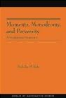 Moments Monodromy Nicholas M. Katz, N Katz