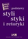 Podstawy stylistyki i retoryki