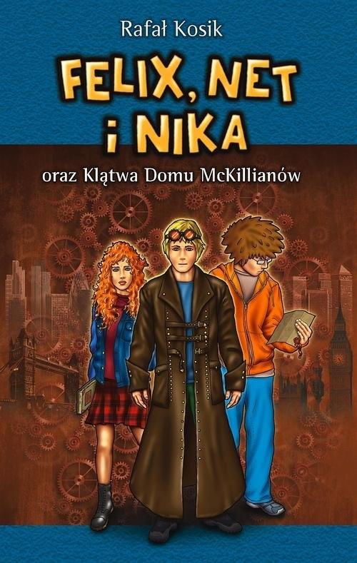 Felix, Net i Nika oraz Klątwa Domu McKillianów Tom 13 Kosik Rafał