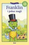 Franklin i pokaz magii