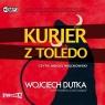 Kurier z Toledo Wojciech Dutka