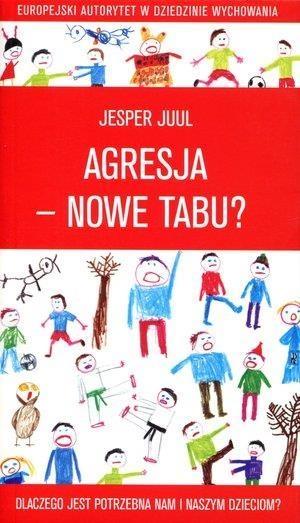 Agresja - nowe tabu? Jesper Juul