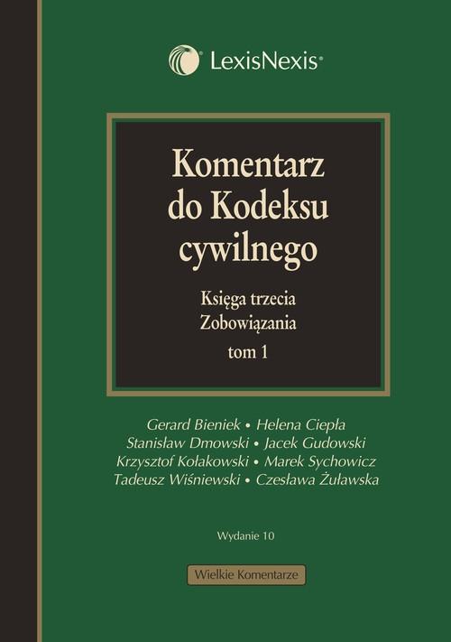 Komentarz do kodeksu cywilnego Księga trzecia Zobowiązania Bieniek Gerard, Ciepła Helena, Dmowski Stanisław