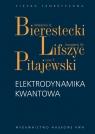 Elektrodynamika kwantowa Bierestecki Władimir B., Lifszyc Jewgienij M., Pitajewski Lew P.