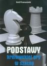 Podstawy królewskiej gry w szachy