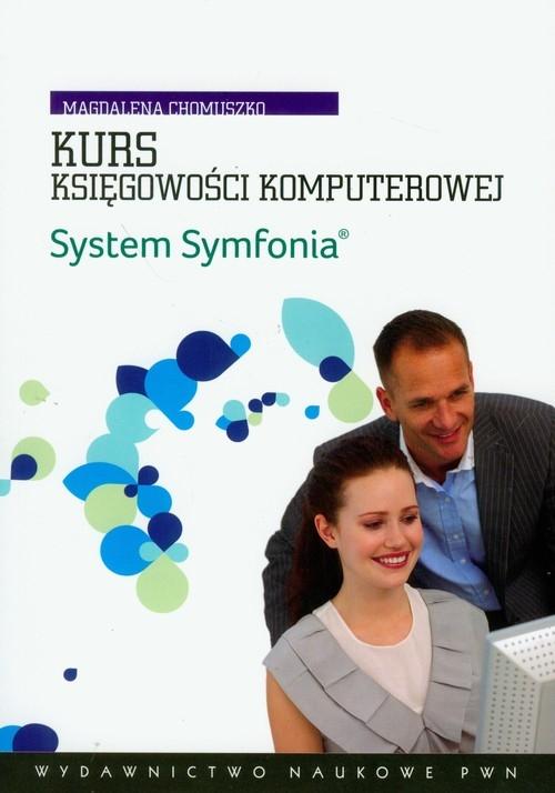 Kurs księgowości komputerowej System Symfonia z płytą CD Chomuszko Magdalena