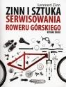 Zinn i sztuka serwisowania roweru górskiego