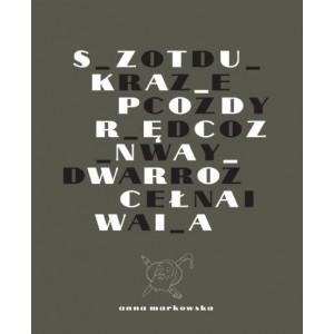 Sztuka podręczna Wrocławia MARKOWSKA ANNA