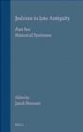 Judaism in Late Antiquity v.2 Historical Syntheses Jacob Neusner