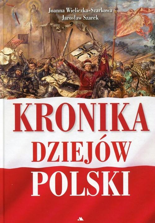 Kronika dziejów Polski Szarek Jarosław, Wieliczka-Szarkowa Joanna