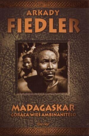 Madagaskar Gorąca wieś Ambinanitelo Fiedler Arkady
