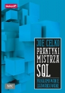 Praktyki mistrza SQL Programowanie zaawansowane Celko Joe