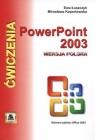 Ćwiczenia z Power Point 2003 wersja polska Elementy pakietu Office 2003 Łuszczyk Ewa, Kopertowska Mirosława