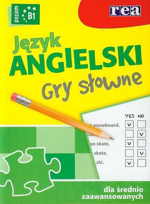 Jezyk angielski Gry słowne B1 dla średniozaawansowanych Smith-Dluha Gabrielle