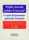 Wielki słownik polsko-francuski Tom 2 L-Ó Pieńkos Elżbieta, Pieńkos Jerzy, Zaręba Leon, Dobrzyński Jerzy