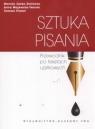 Sztuka pisania. Przewodnik po tekstach użytkowych (promocja !!)