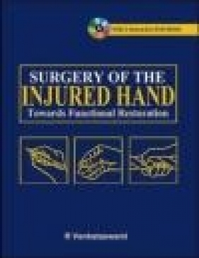Surgery of the Injured Hand