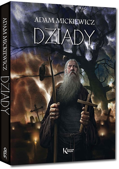 Dziady Adam Mickiewicz
