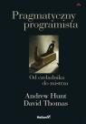 Pragmatyczny programista Od czeladnika do mistrza