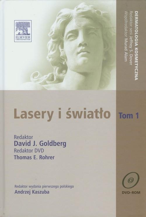 Lasery i świało Tom 1 z płytą DVD Goldberg David J., Rohrer Thomas E.