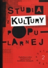 Studia z kultury popularnej Popkultura wobec współczesnych konfliktów