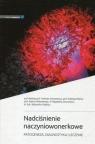 Nadciśnienie naczyniowonerkowePatogeneza, diagnostyka i leczenie