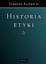 Historia etyki ks. Tadeusz Ślipko
