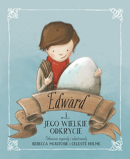Edward i jego wielkie odkrycie McRitchie Rebecca