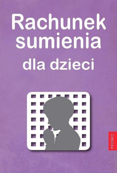 Rachunek sumienia dla dzieci Stanisław Drozdowski MIC
