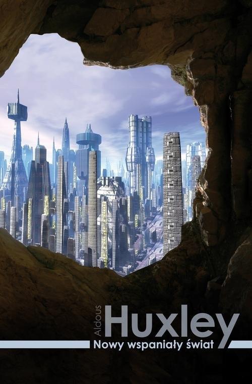 Nowy wspaniały świat Huxley Aldous